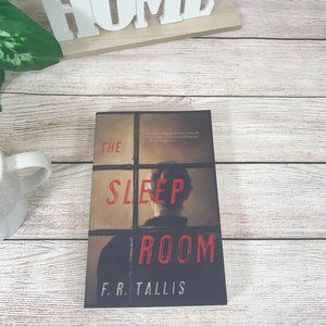 The Sleep Room Suspense Novel by F.R.Tallis
